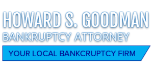 Howard Goodman Lawyer | File Chapter 7