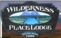 Wilderness Place Lodge | Plan Your Trip Online Today